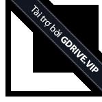 Tài trợ bỡi GDrive.VIP